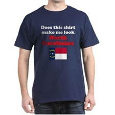 Make Me Look North Carolinian T-Shirt