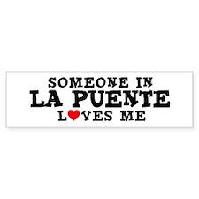 La Puente: Loves Me Bumper Bumper Sticker