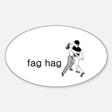 Fag Hag Decal