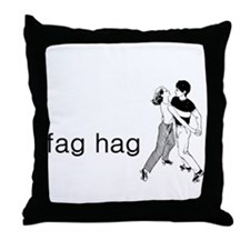 Fag Hag Throw Pillow