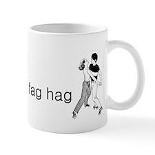 Fag Hag Mug