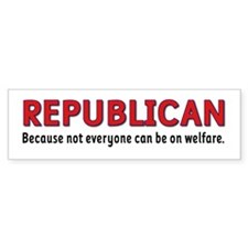 Republican Welfare Bumper Bumper Sticker