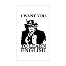 I Want You To Learn English Decal