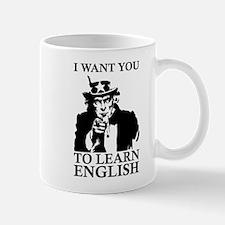 I Want You To Learn English Mug