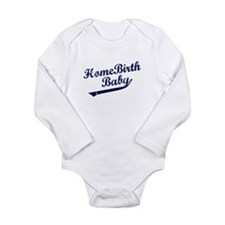Funny Homebirth Long Sleeve Infant Bodysuit