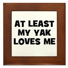 At Least My Yak Loves Me Framed Tile