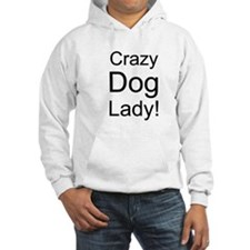 Crazy Dog Lady dark 3 design Jumper Hoody