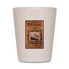 Sinking of the Titanic Shot Glass