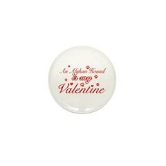 An Afghan Hound is my valentines Mini Button (10 p