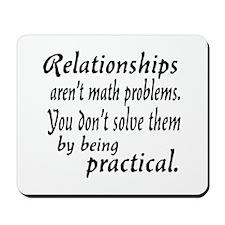 Castle Relationships Quote Mousepad