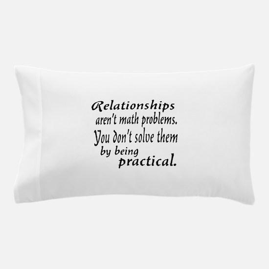 Castle Relationships Quote Pillow Case