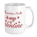 An Australian Terrier is my valentines Large Mug