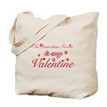 An Australian Terrier is my valentines Tote Bag