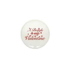 A Beagle is my valentines Mini Button (100 pack)