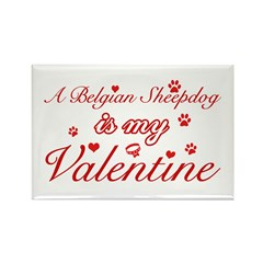 A Belgian Sheepdog is my valentines Rectangle Magn