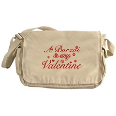 A Borzoi is my valentines Messenger Bag