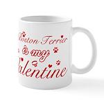 A Boston Terrier is my valentines Mug