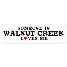 Walnut Creek: Loves Me Bumper Bumper Bumper Sticker