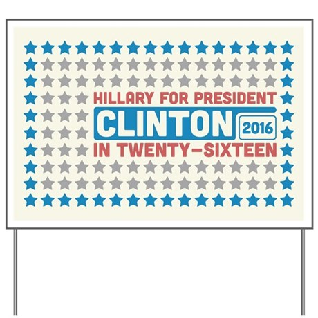 Starry Hillary for President 2016 Yard Sign