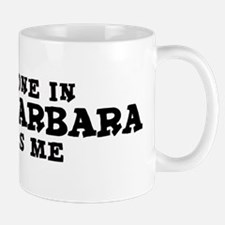 Santa Barbara: Loves Me Mug