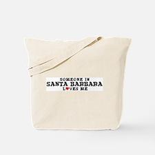 Santa Barbara: Loves Me Tote Bag