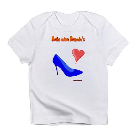 Make Mine Manolos 6000.png Infant T-Shirt