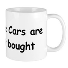 Real Muscle Cars Are Built Not Bought Mug