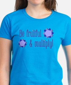 Be fruitful and multiply! blue design Tee