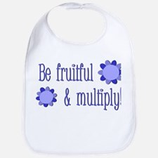 Be fruitful and multiply! blue design Bib