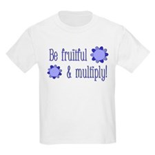 Be fruitful and multiply! blue design T-Shirt