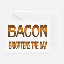 Bacon Brightens Greeting Card