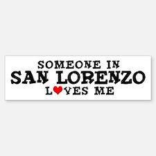 San Lorenzo: Loves Me Bumper Bumper Bumper Sticker