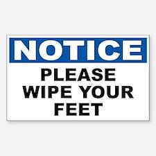 Notice Please Wipe Your Feet
