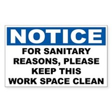 Notice For Sanitary Reasons Keep Clean