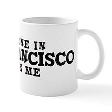 San Francisco: Loves Me Coffee Mug