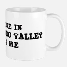 San Fernando Valley: Loves Me Mug