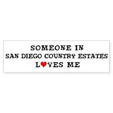 San Diego Country Estates: Lo Bumper Bumper Sticker