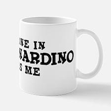 San Bernardino: Loves Me Mug