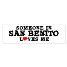 San Benito: Loves Me Bumper Bumper Sticker