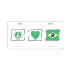 Peace, Love and Brazil Aluminum License Plate