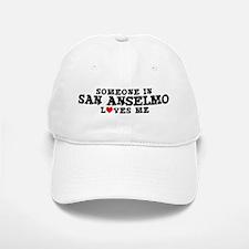 San Anselmo: Loves Me Baseball Baseball Cap