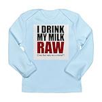 Raw baby Long Sleeve Infant T-Shirt