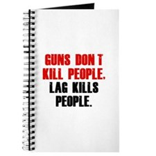 Lag Kills People Journal