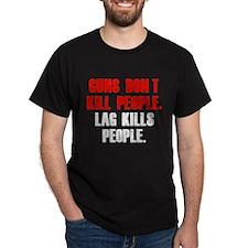 Lag Kills People T-Shirt