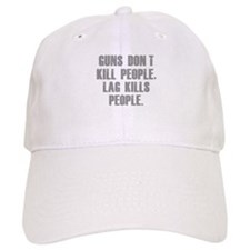 Lag Kills People Baseball Cap