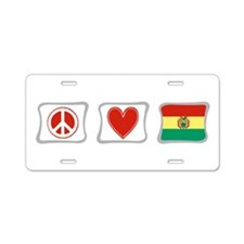 Peace, Love and Bolivia Aluminum License Plate