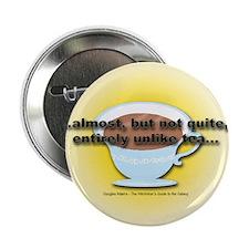 ALMOST UNLIKE TEA Button