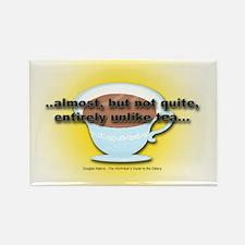 ALMOST UNLIKE TEA Rectangle Magnet