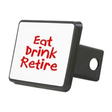 Eat, Drink, Retire Hitch Cover