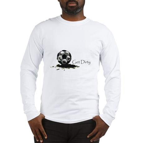 Get Dirty Soccer.png Long Sleeve T-Shirt
